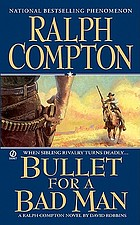 Bullet for a bad man : a Ralph Compton novel