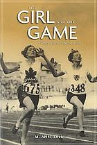 The girl and the game : a history of women's sport in Canada