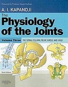 The physiology of the joints : vol. 3 The spinal column, pelvic girdle and head