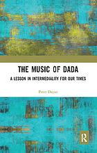 The music of Dada : a lesson in intermediality for our times
