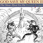 God save my queen 2 : the show must go on