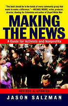 Making the news : a guide for nonprofits and activists