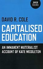 Capitalised education : an immanent materialist account of Kate Middleton