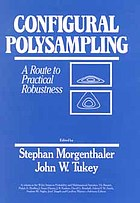 Configural polysampling : a route to practical robustness
