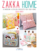 Zakka home : 19 modern & stylish projects for your home / Sedef Imer.