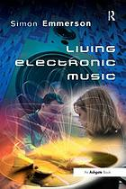 Living Electronic Music.