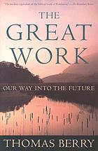The great work : our way into the future