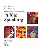 Public speaking : challenges and choices
