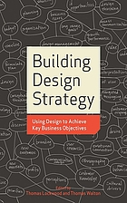 Building design strategy using design to achieve key business objectives