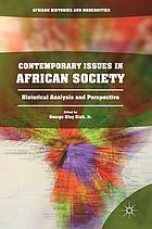 Contemporary issues in African society : historical analysis and perspective