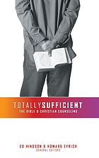 Totally sufficient : the Bible & Christian counseling