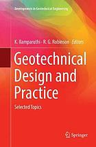 Geotechnical design and practice : selected topics