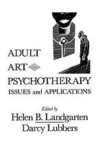 Adult art psychotherapy : issues and applications
