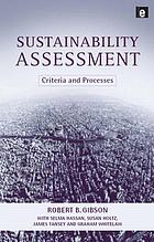 Sustainability assessment : criteria and processes