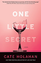 One Little Secret : A Novel
