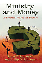 Ministry and money : a practical guide for pastors