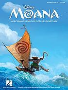Moana : music from the motion picture soundtrack : piano, vocal, guitar