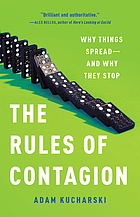 The rules of contagion : why things spread - and why they stop