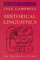 HISTORICAL LINGUISTICS: AN INTRODUCTION.