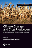 Climate change and crop production : foundations for agroecosystem resilience