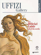 The Uffizi : the official guide all of the works