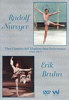 Erik Bruhn and Rudolf Nureyev : their complete Bell telephone hour appearances, 1961-1967