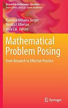 Mathematical Problem Posing : From Research to Effective Practice