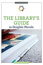 The library's guide to graphic novels.