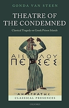 Theatre of the condemned : classical tragedy on Greek prison islands