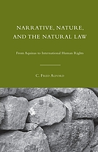 Narrative, nature, and the natural law : from Aquinas to international human rights