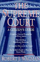 The Supreme Court : a citizen's guide