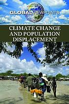 Climate change and population displacement