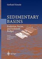 Sedimentary basins : evolution, facies, and sediment budget