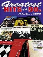 Greatest hits of the '90s : 55 great songs for EZ guitar