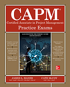 CAPM : Certified Associate in project management practice exams