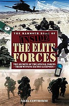 The mammoth book of inside the elite forces : training, equipment, and endeavours of British and American elite combat units