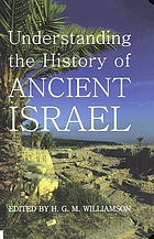 Understanding the history of Ancient Israel