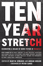 Ten year stretch : celebrating a decade of crime fiction at CrimeFest