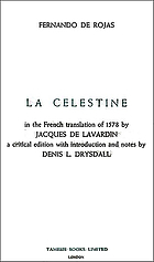 Celestine : or the Tragick-comedie of Calisto and Melibea