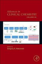Advances in clinical chemistry. Volume eighty three