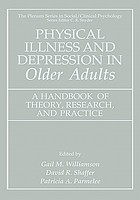 Physical illness and depression in older adults : a handbook of theory, research, and practice