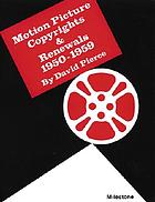 Motion picture copyrights & renewals, 1950-1959