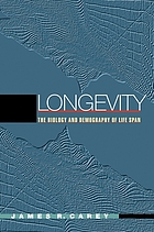 Longevity : the biology and demography of life span