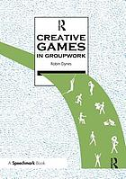 Creative games : in groupwork