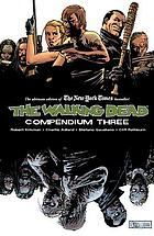 Walking Dead Compendium, the : Volume 3