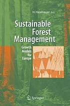 Sustainable forest management : growth models for Europe