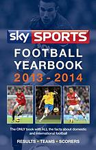 Sky sports football yearbook 2013-2014.