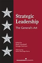 Strategic leadership : the general's art