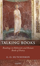 Talking books : readings in Hellenistic and Roman books of poetry