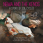 Nema and the Xenos : a story of soil cycles